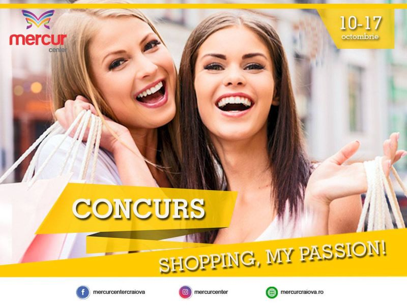 CONCURS: SHOPPING, MY PASSION!